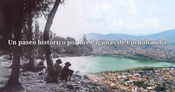 Las lagunas perdidas de Cochabamba. Acceda aquí a la presentación.